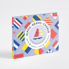 Phaidon Press Alpha Bravo Charlie kids book