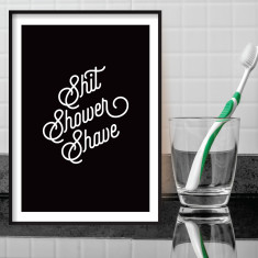 Shit shower shave bathroom print