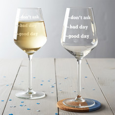 Good Day, Bad Day, Don't Ask Wine Glass