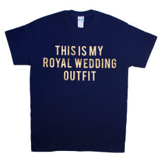 This Is My Royal Wedding Outfit T-Shirt