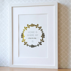 Home Is Where My Mum Is Gold Foil Print