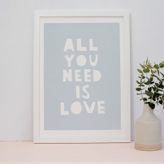 All you need is love limited edition screenprint