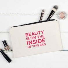 Beauty is on the inside make up pouch