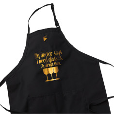 Wine Lover Apron - My Doctor Says I Need Glasses
