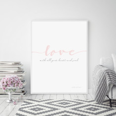 Love with All Your Heart and Soul Wall Art Print