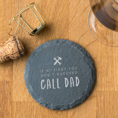 Funny 'Call Dad' Slate Coaster