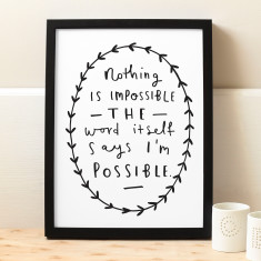Nothing Is Impossible Typography Print