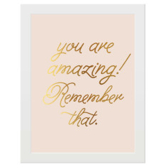 You are amazing gold foil print