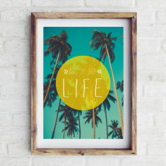 This is the life print