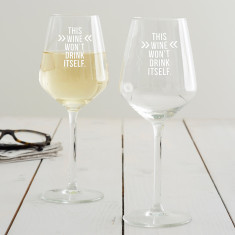 This Wine Won't Drink Itself Wine Glass