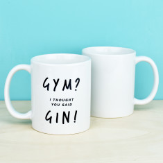 Gym I Thought You Said Gin Mug