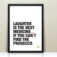 Funny Prosecco Quote Print