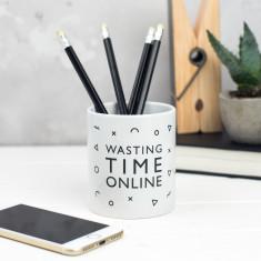 Wasting Time Online Pen Pot