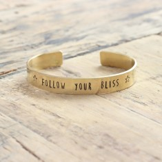 Follow your bliss bracelet (various metal colours)