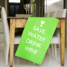 Save water drink wine tea towel