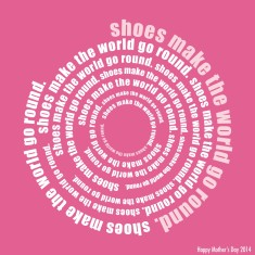 Shoes make the world go round print
