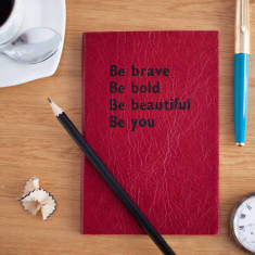 Personalised Notebook - Be brave, Be bold, Be beautiful, Be you - luxury leather notebook