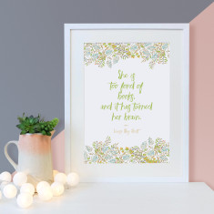 Literary quote she is too fond of books Little Women floral print