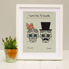 Personalised loved to death print