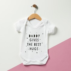 Daddy Gives The Best Hugs Baby Onesie