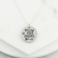 Follow your dreams necklace in silver