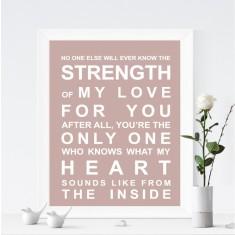 Strength of my heart print