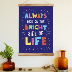 Always look on the bright side of life (ready to hang poster)