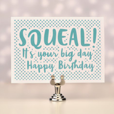 Squeal birthday card