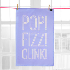 Pop fizz clink tea towel