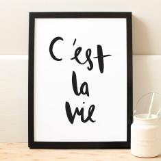 C'est la vie French print