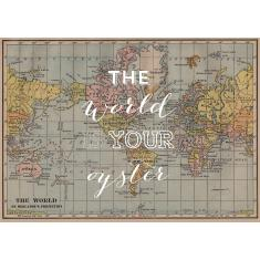 The world is your oyster world travel map print