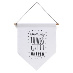 Amazing Things Will Happen banner flag