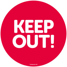 Keep out! reusable fabric wall decal