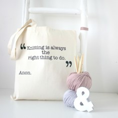 Knitting is always the right thing to do tote bag