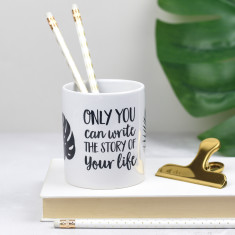 Inspirational Quote Pen Pot