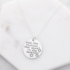 Even the smallest star shines in the darkness necklace in silver