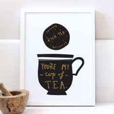 My Cup Of Tea Print