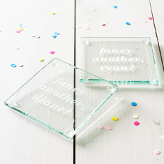 Fancy Another? Personalised Glass Coaster