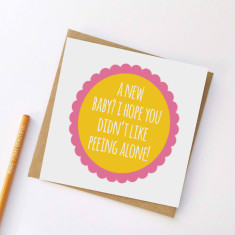 Peeing alone greeting card