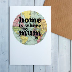 Home is where my mum is map circle card