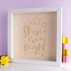 Shine Bright Wood Print Box Frame