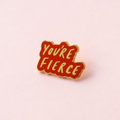 You're Fierce Red Enamel Pin