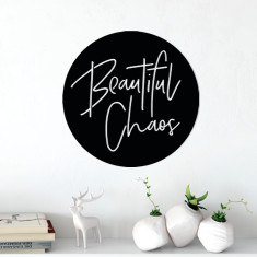 Beautiful Chaos matte black steel sign