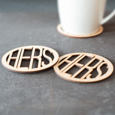Hers and hers wooden coasters