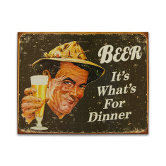Beer It's What's For Dinner Sign