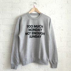 Monday mornings slogan gym sweatshirt