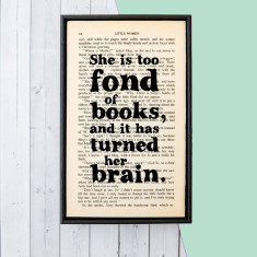 Book Lover Gift She Is Too Fond Of Books... quote - book page print