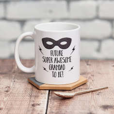 Future Super Awesome Grandad To Be Mug