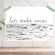 Lets make waves print