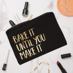Bake It Until You Make It Make Up Bag
